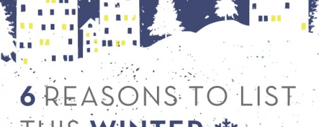 6 Reasons To List This Winter!