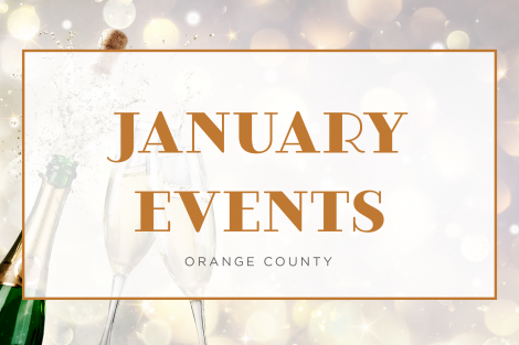 Top Things to Do in January in Orange County